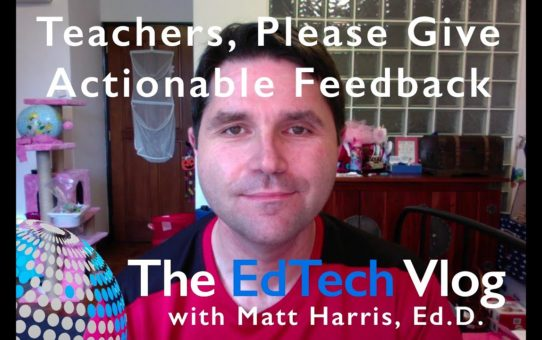 Teachers, Please Give Actionable Feedback