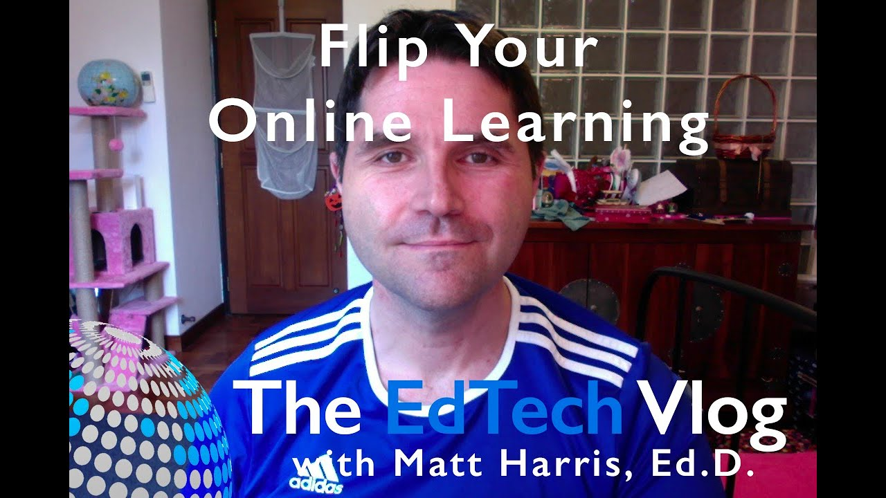 Flip Your Online Learning
