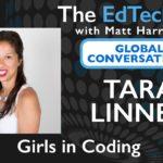Tara Linney - Global Conversations - Girls in Coding