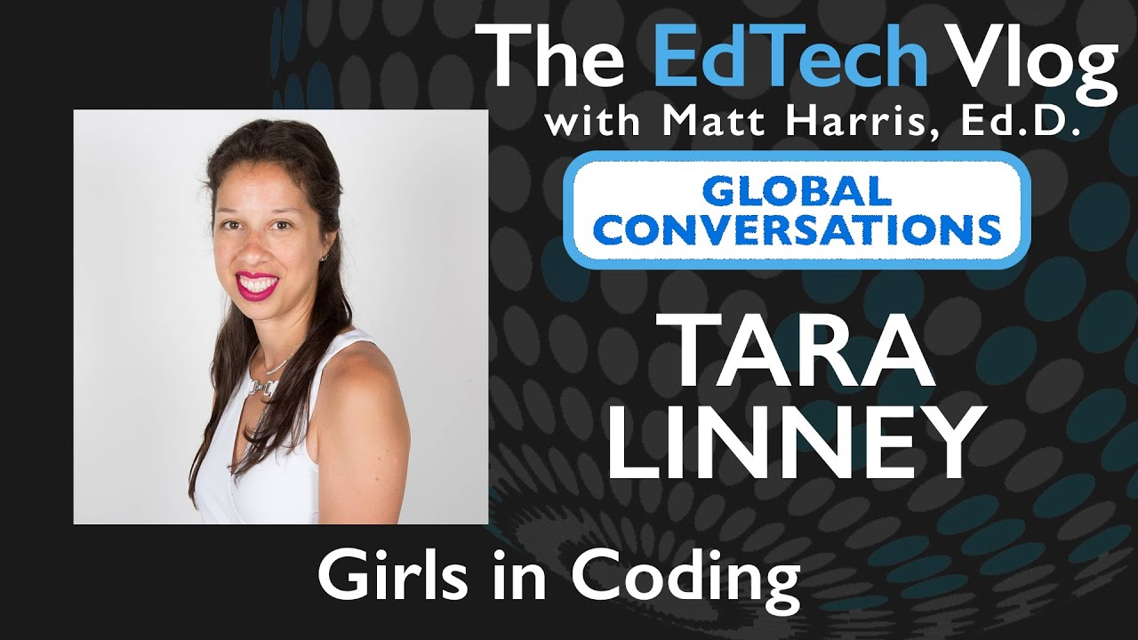Tara Linney - Global Conversations - Girls in Coding
